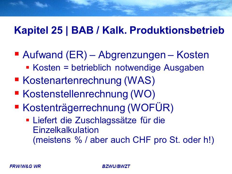 Kapitel 25 | BAB / Kalk. Produktionsbetrieb