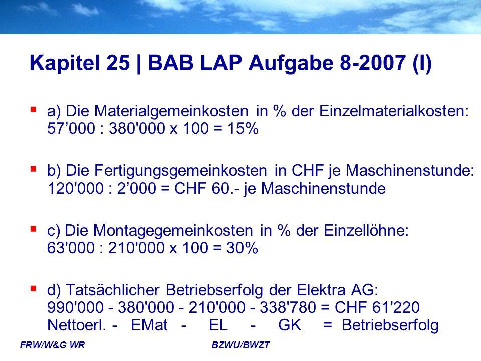 Kapitel 25 | BAB LAP Aufgabe 8-2007 (I)