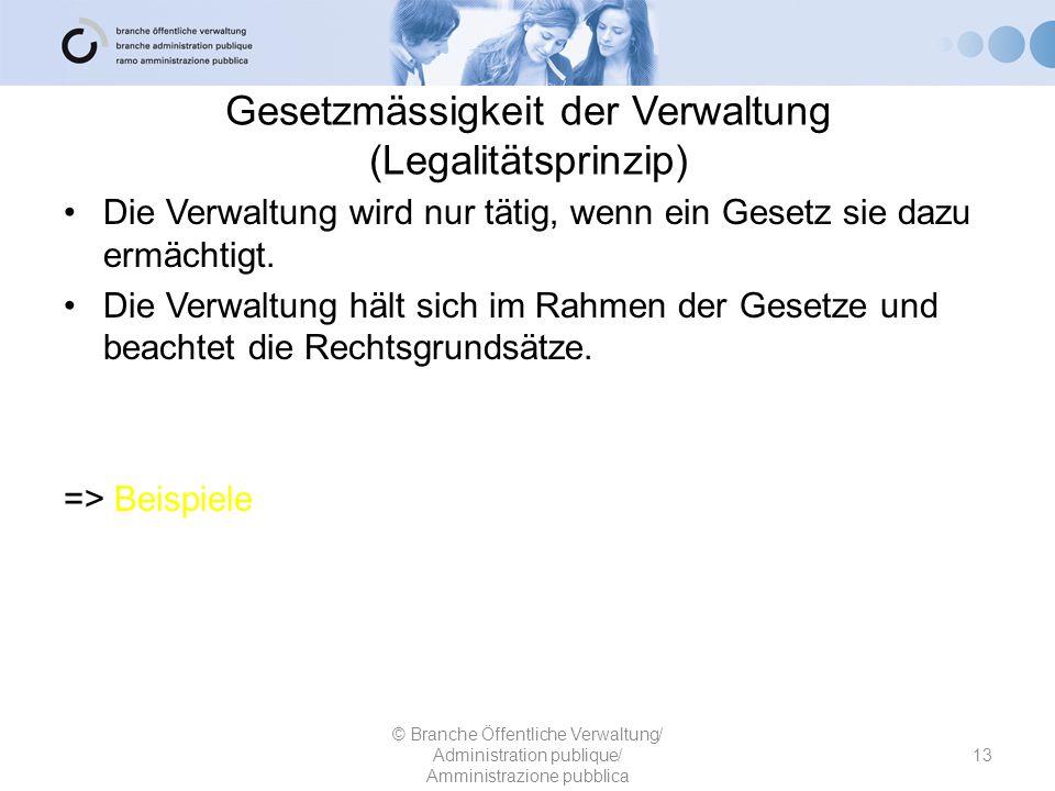 Gesetzmässigkeit der Verwaltung (Legalitätsprinzip)