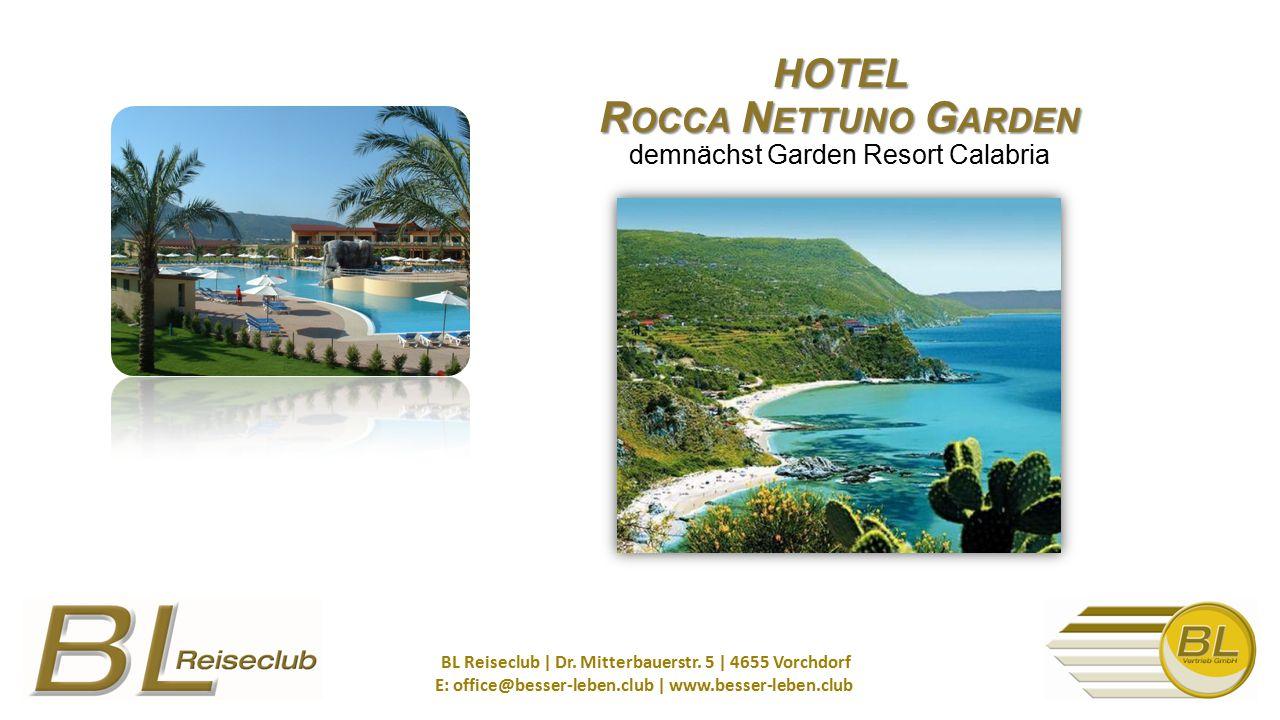 HOTEL Rocca Nettuno Garden demnächst Garden Resort Calabria