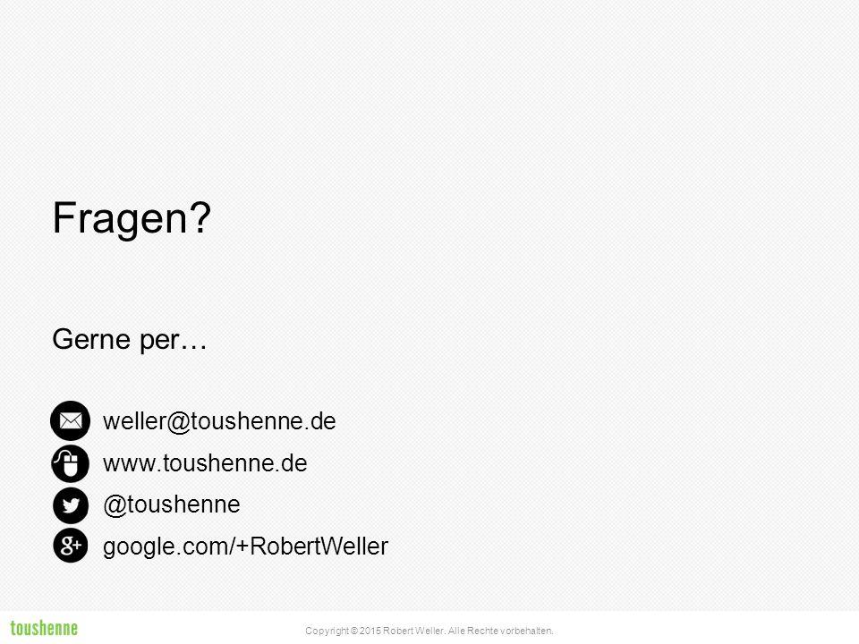 Fragen Gerne per… weller@toushenne.de www.toushenne.de @toushenne