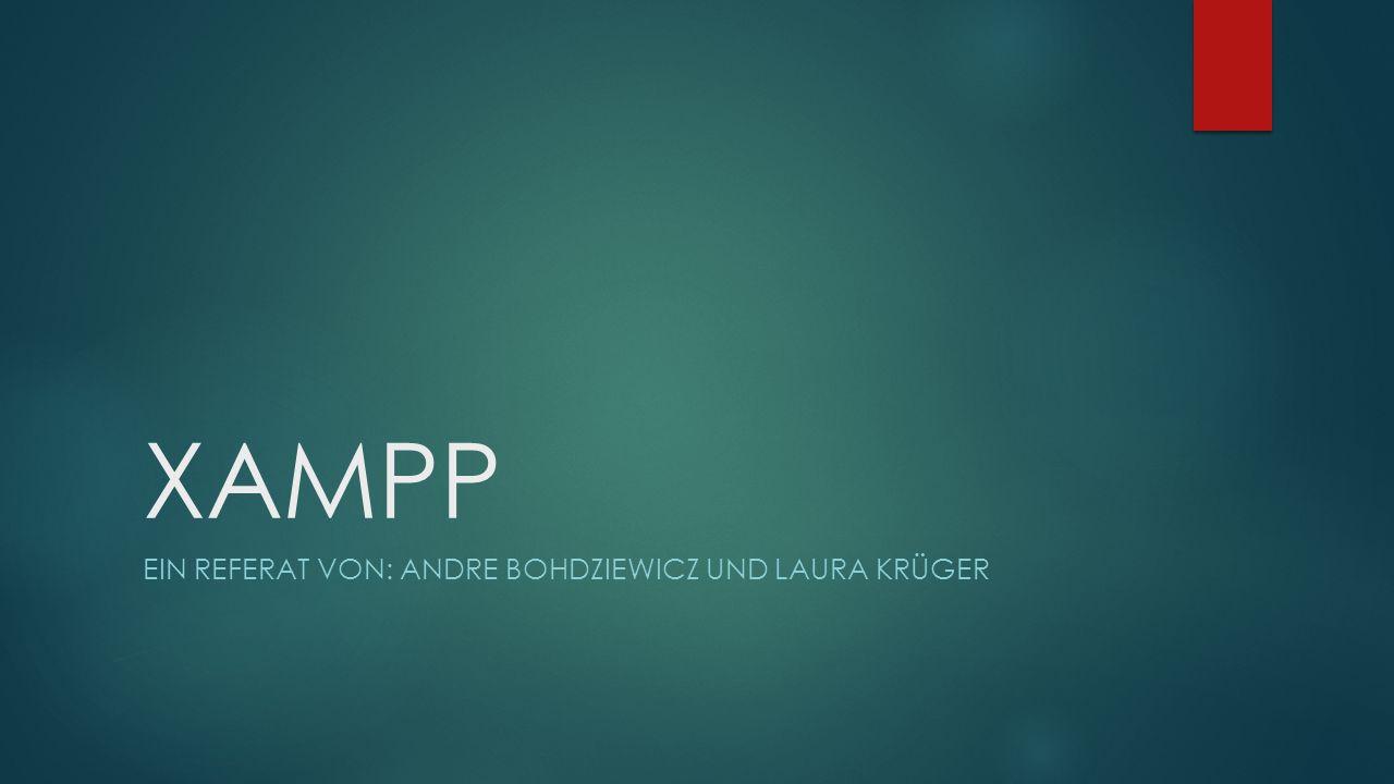 Ein referat von: Andre Bohdziewicz und Laura Krüger