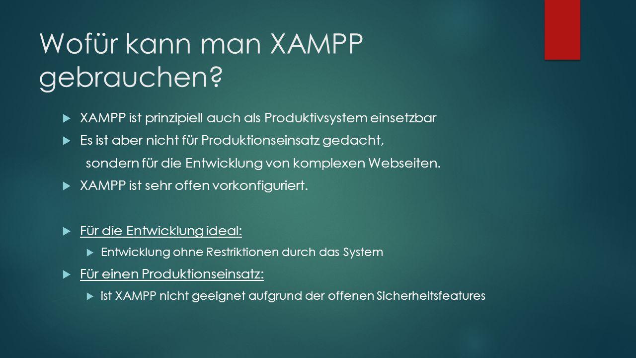 Wofür kann man XAMPP gebrauchen