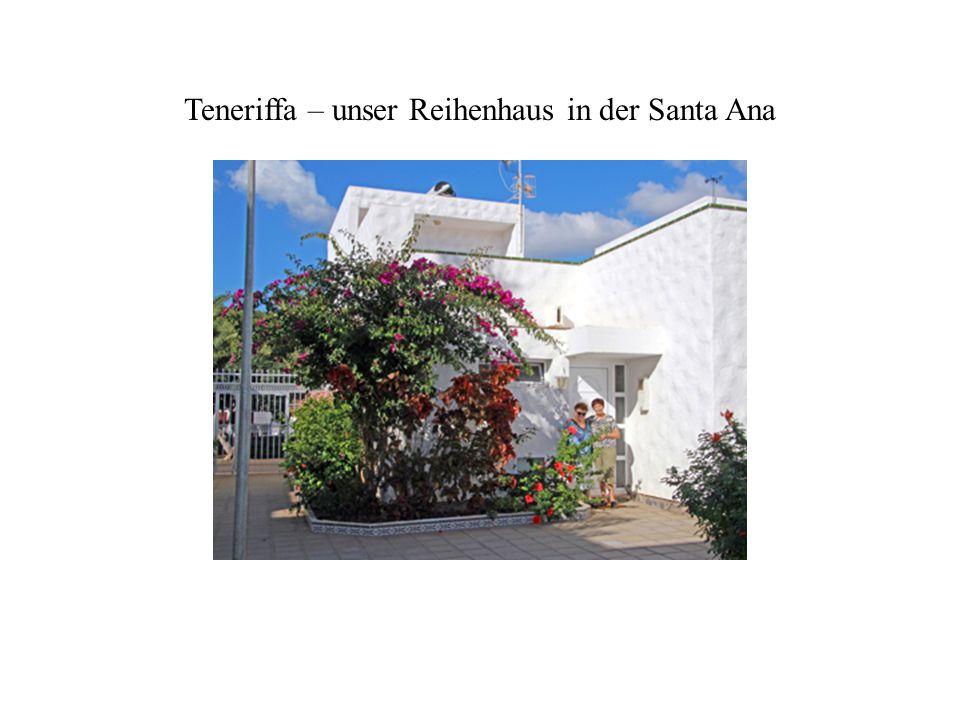 Teneriffa – unser Reihenhaus in der Santa Ana