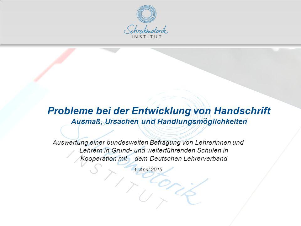 Probleme bei der Entwicklung von Handschrift Ausmaß, Ursachen und Handlungsmöglichkeiten