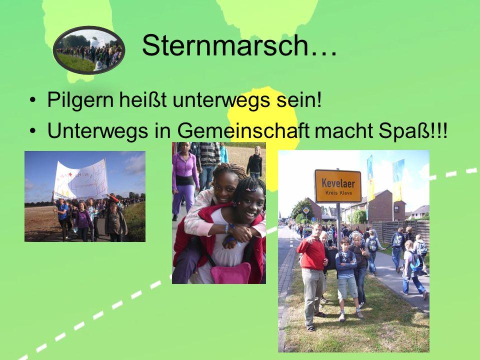 Sternmarsch… Pilgern heißt unterwegs sein!