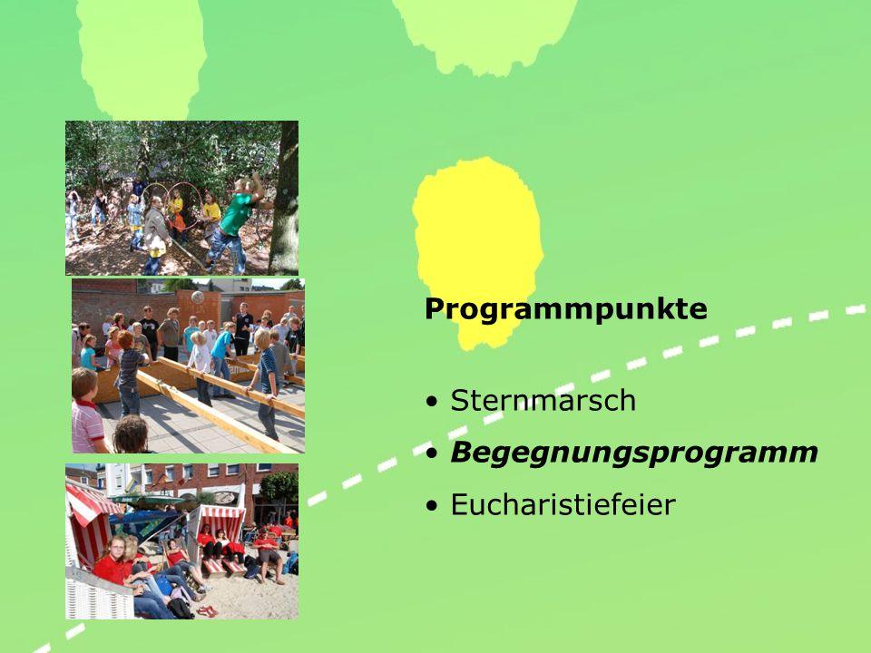 Programmpunkte Sternmarsch Begegnungsprogramm Eucharistiefeier