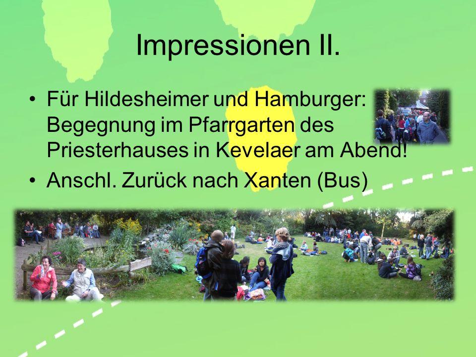 Impressionen II. Für Hildesheimer und Hamburger: Begegnung im Pfarrgarten des Priesterhauses in Kevelaer am Abend!