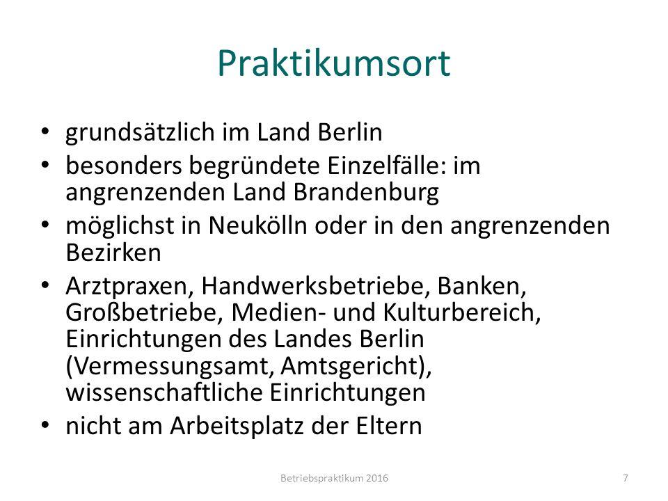 Praktikumsort grundsätzlich im Land Berlin