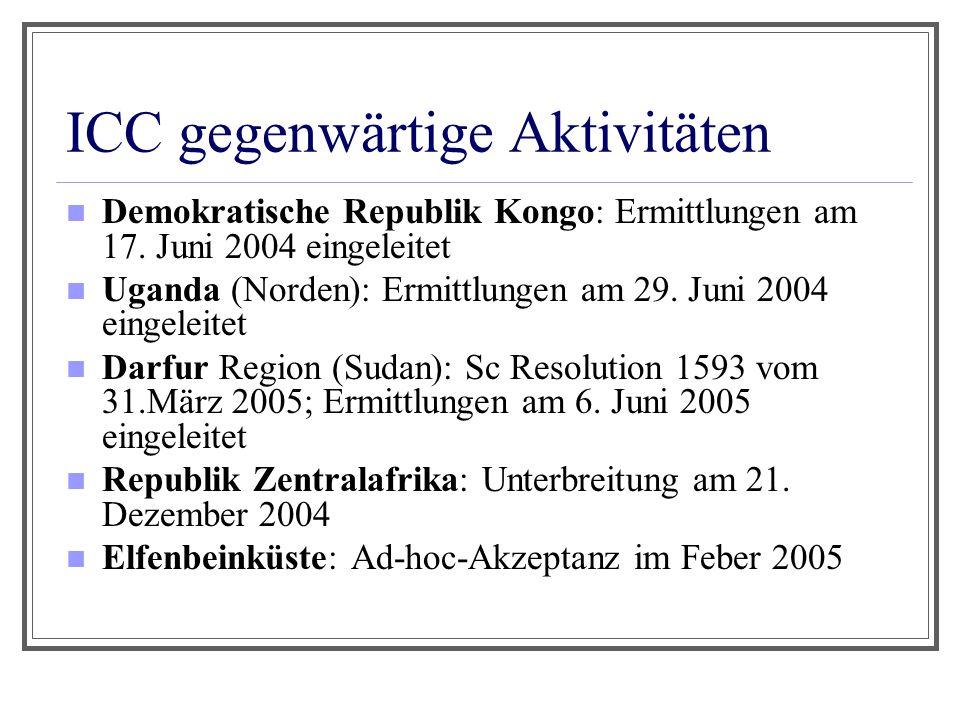 ICC gegenwärtige Aktivitäten