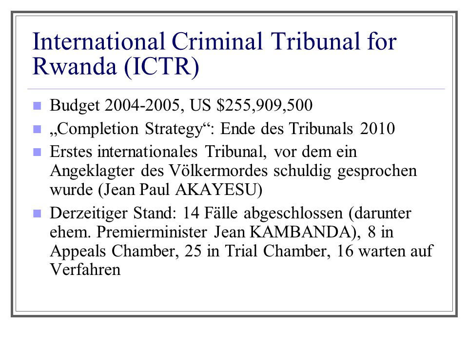 International Criminal Tribunal for Rwanda (ICTR)