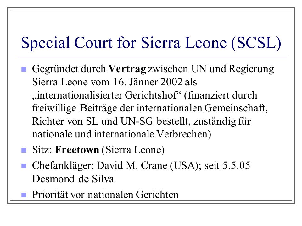 Special Court for Sierra Leone (SCSL)
