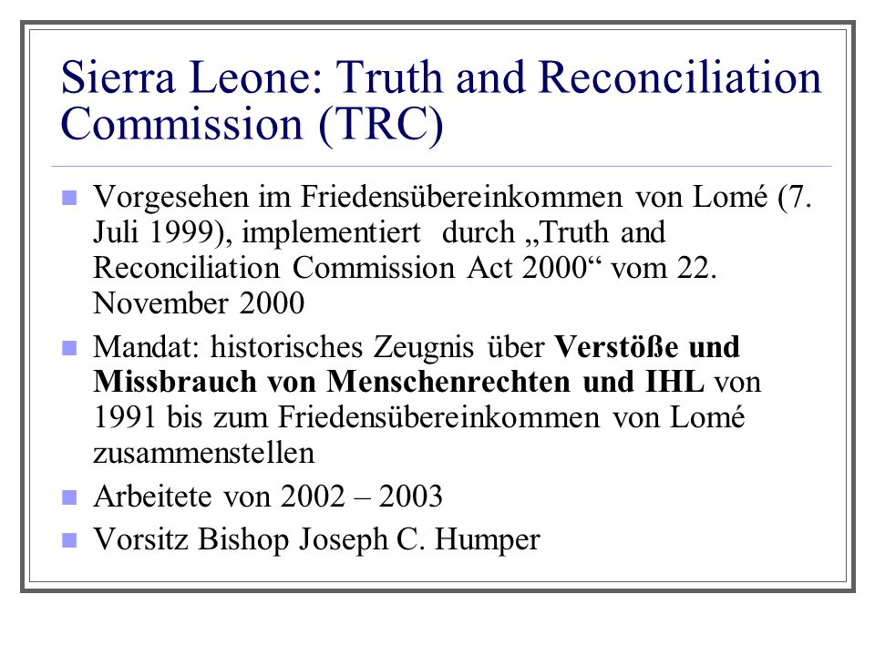 Sierra Leone: Truth and Reconciliation Commission (TRC)