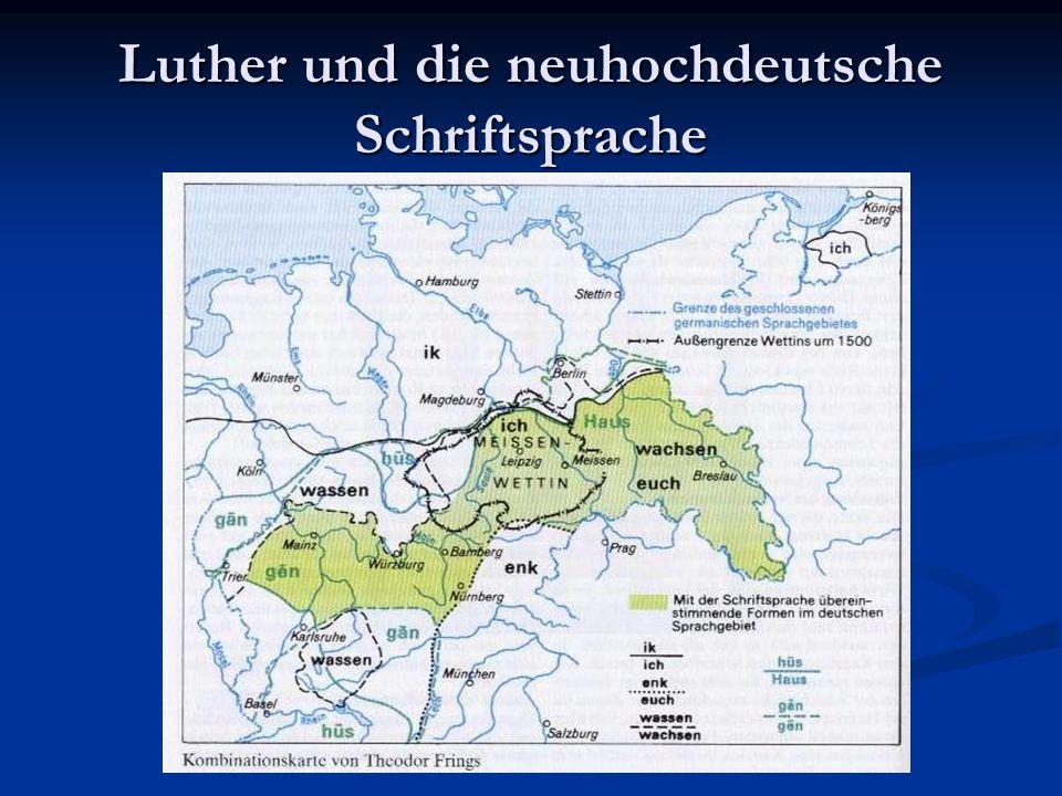 Luther und die neuhochdeutsche Schriftsprache