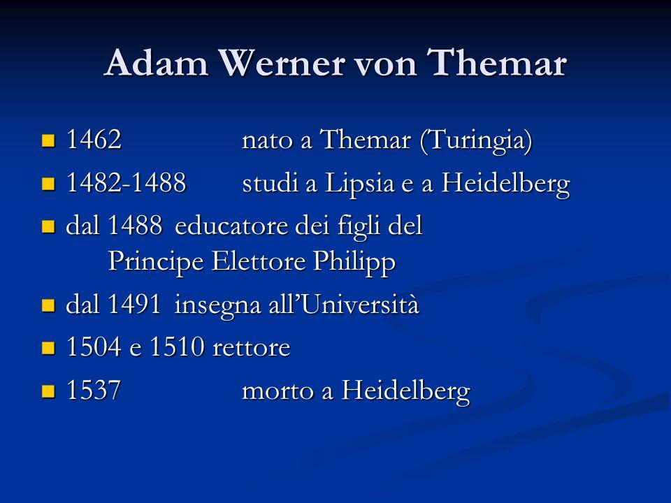 Adam Werner von Themar 1462 nato a Themar (Turingia)
