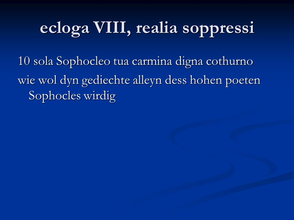 ecloga VIII, realia soppressi