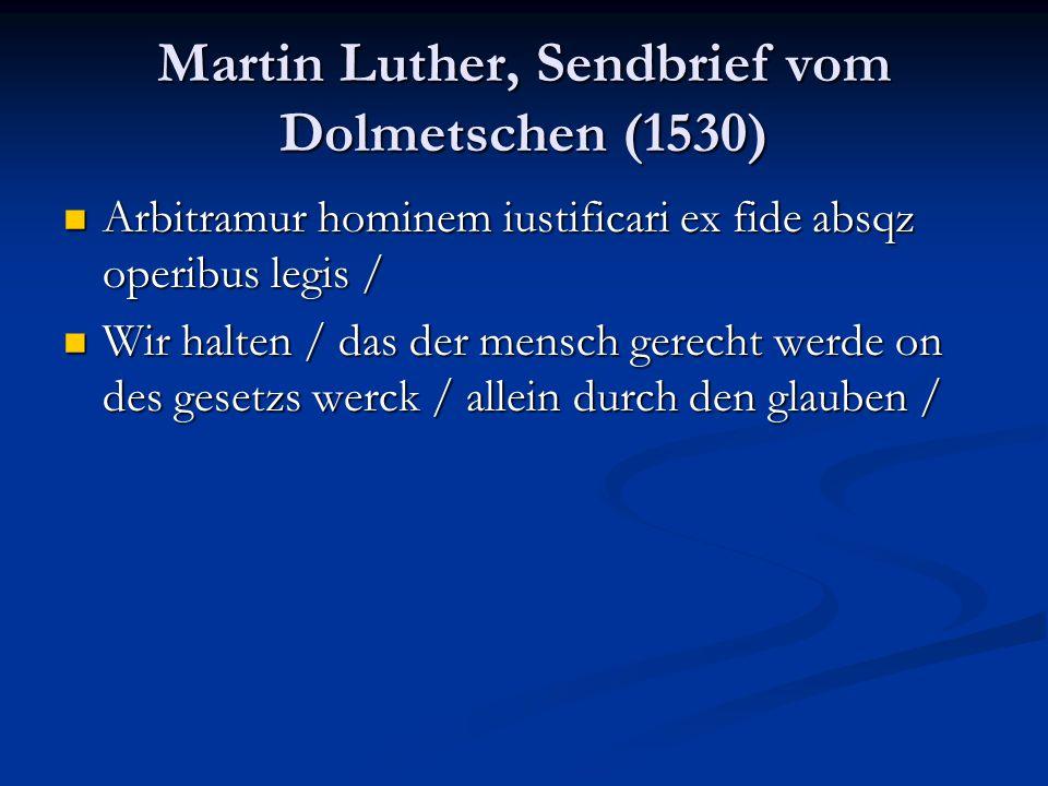 Martin Luther, Sendbrief vom Dolmetschen (1530)