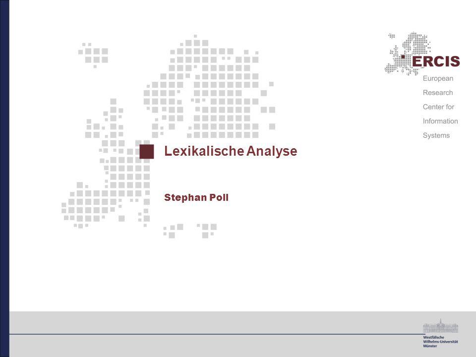 Inhalt Einordnung und Funktion der lexikalische Analyse Grundlagen