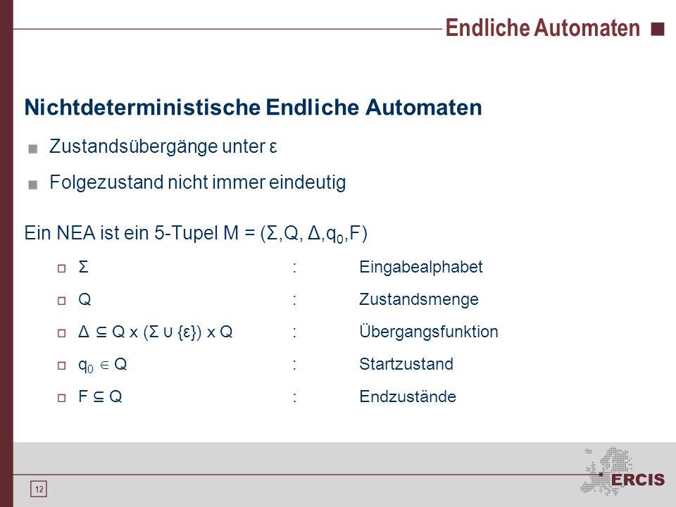 Endliche Automaten Deterministische endliche Automaten