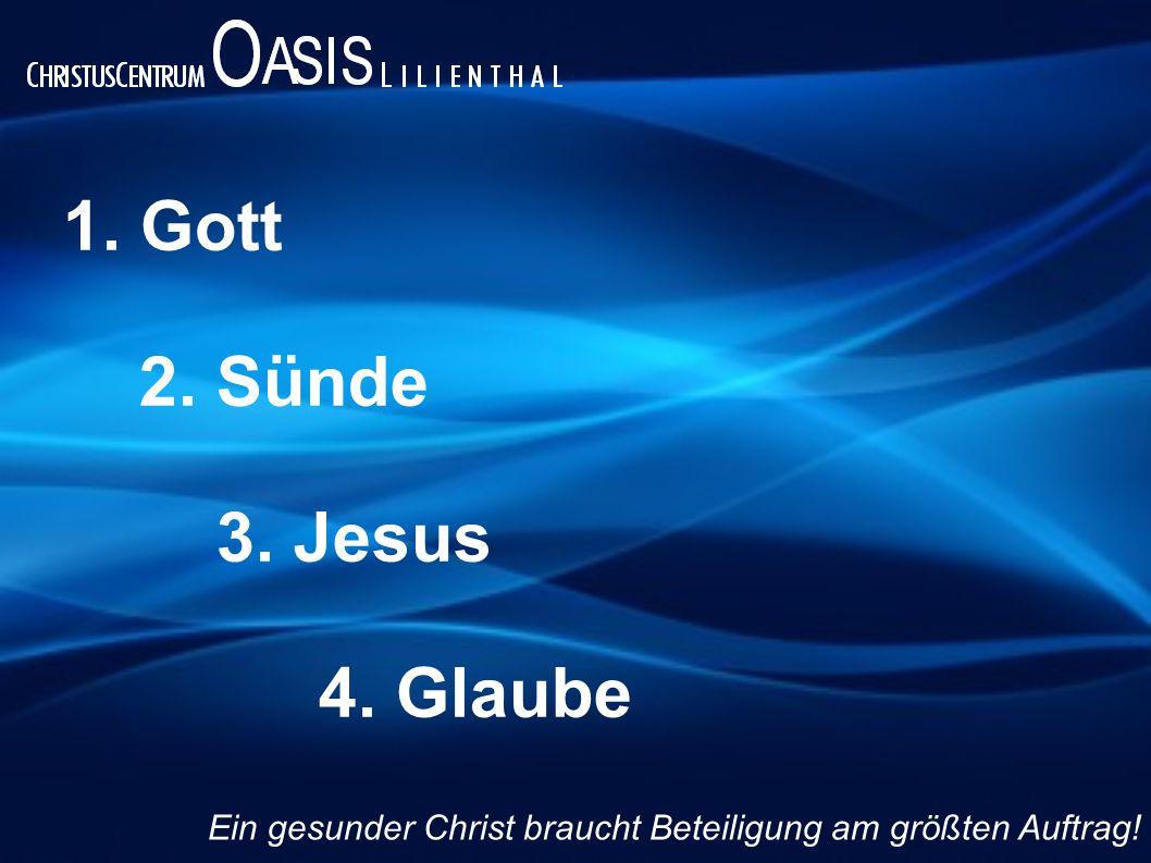 1. Gott 2. Sünde 3. Jesus 4. Glaube