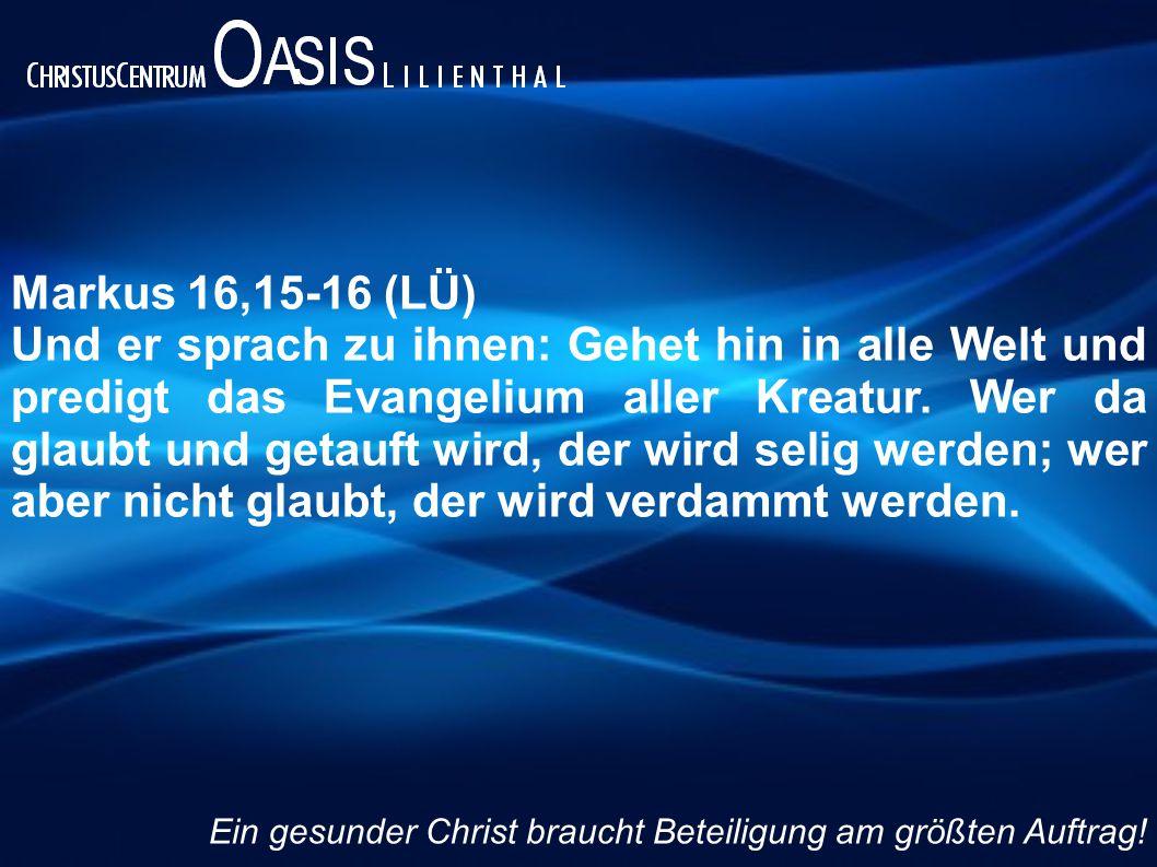 Markus 16,15-16 (LÜ)