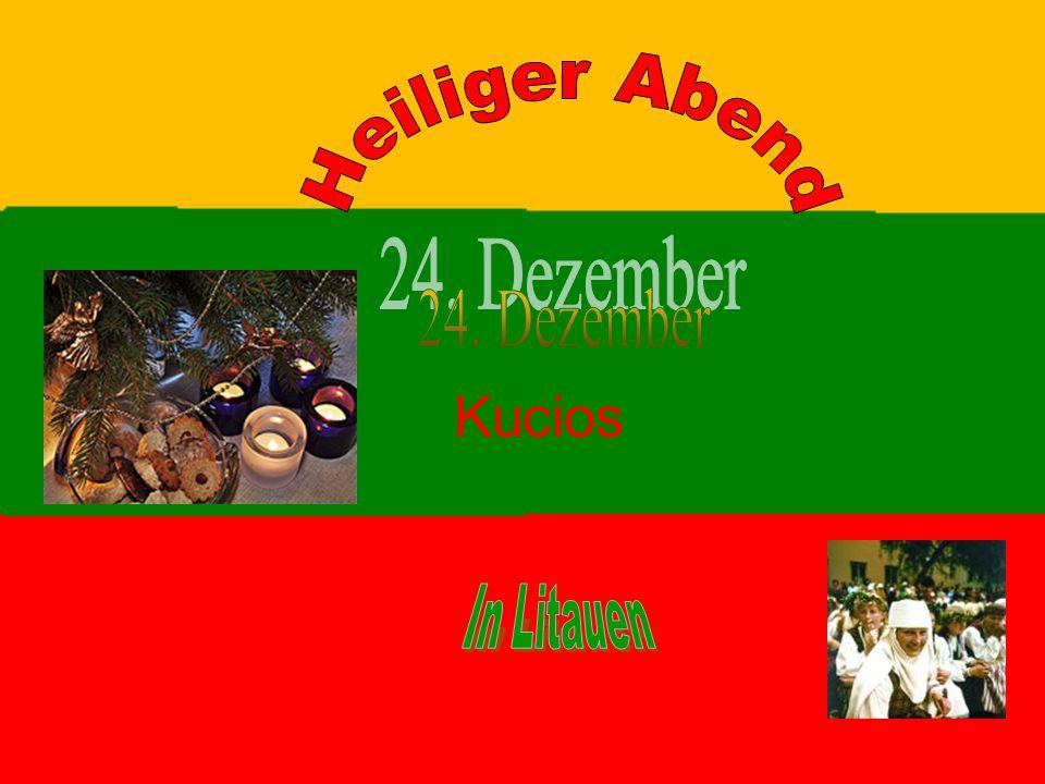 Heiliger Abend 24. Dezember Kucios In Litauen