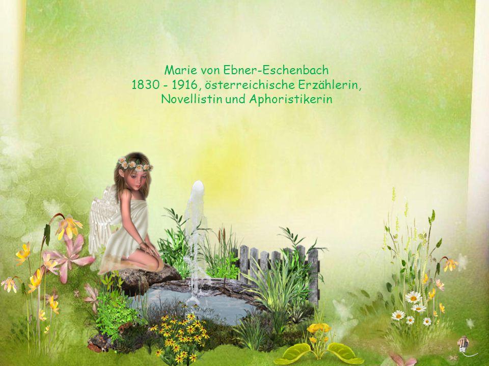 Marie von Ebner-Eschenbach 1830 - 1916, österreichische Erzählerin,