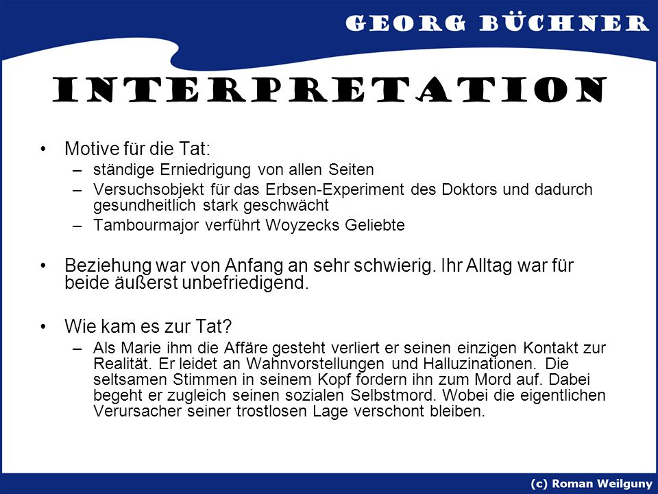 Interpretation Motive für die Tat: