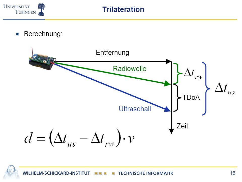 Trilateration Berechnung: Entfernung Radiowelle TDoA Ultraschall Zeit
