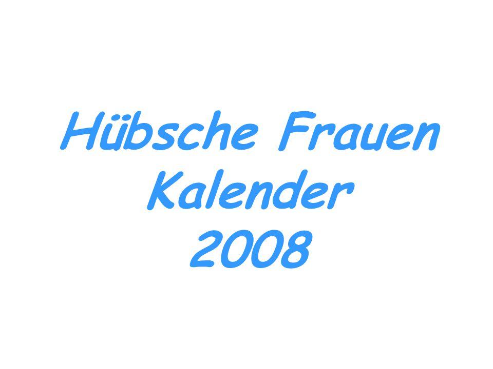 Hübsche Frauen Kalender 2008