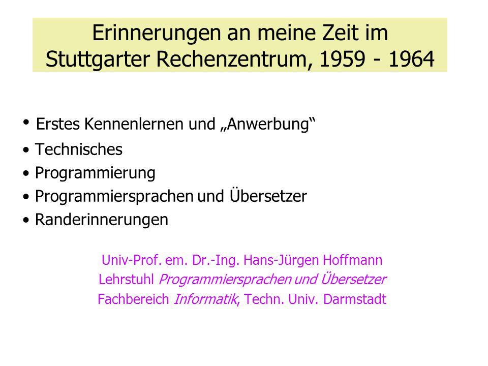 Erinnerungen an meine Zeit im Stuttgarter Rechenzentrum, 1959 - 1964
