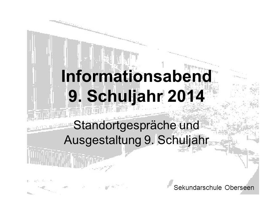Informationsabend 9. Schuljahr 2014