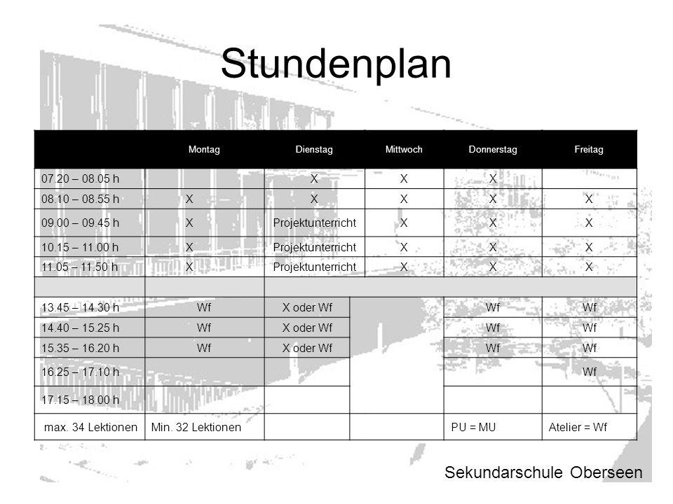Stundenplan Sekundarschule Oberseen 07.20 – 08.05 h X 08.10 – 08.55 h
