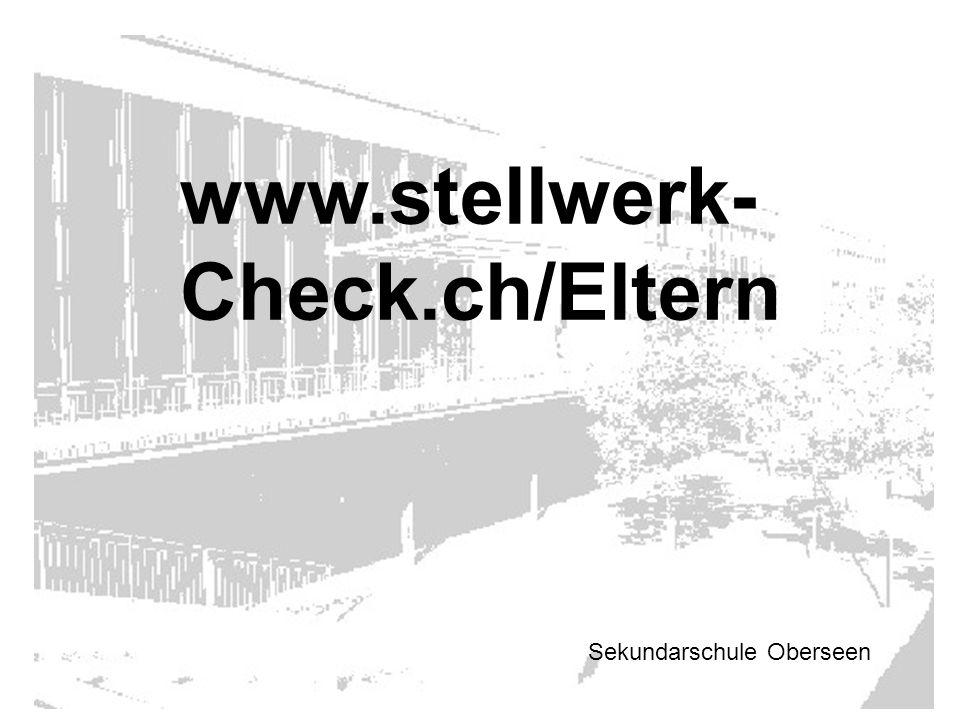 www.stellwerk-Check.ch/Eltern Sekundarschule Oberseen