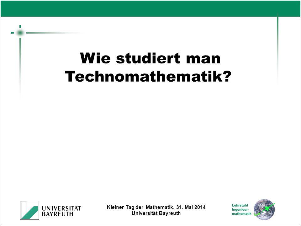 Wie studiert man Technomathematik