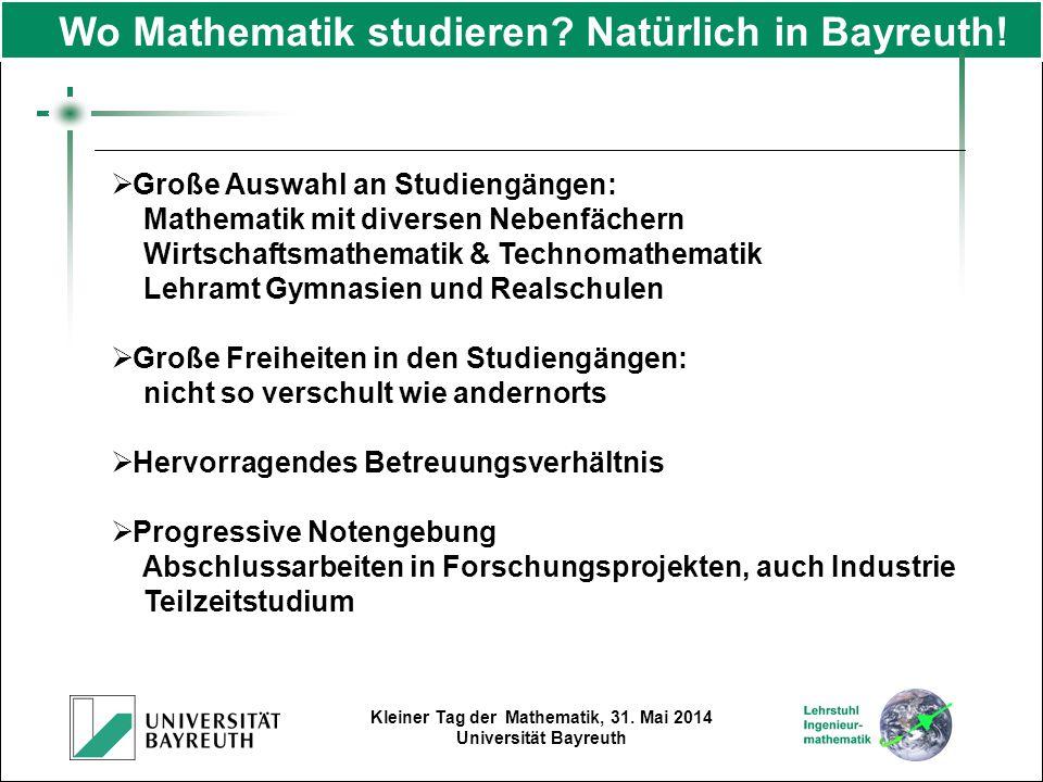 Wo Mathematik studieren Natürlich in Bayreuth!