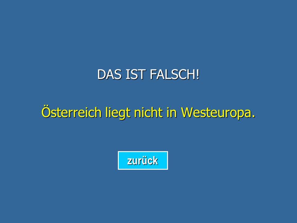 Österreich liegt nicht in Westeuropa.