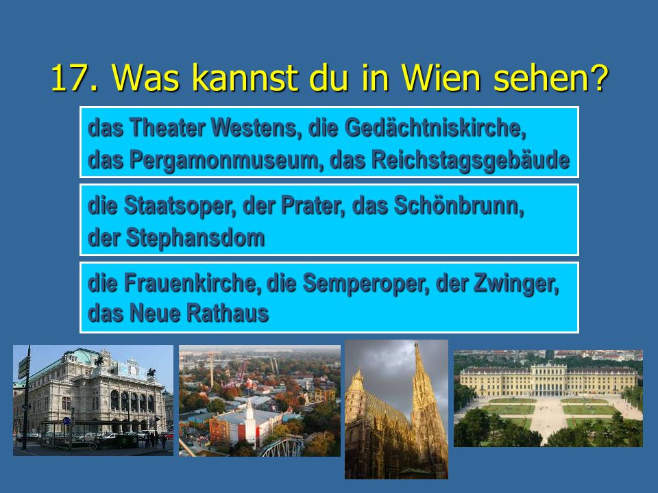 17. Was kannst du in Wien sehen