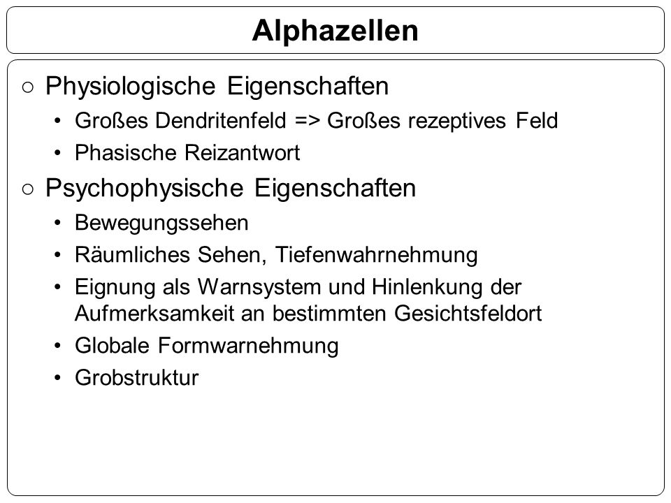 Alphazellen Physiologische Eigenschaften Psychophysische Eigenschaften