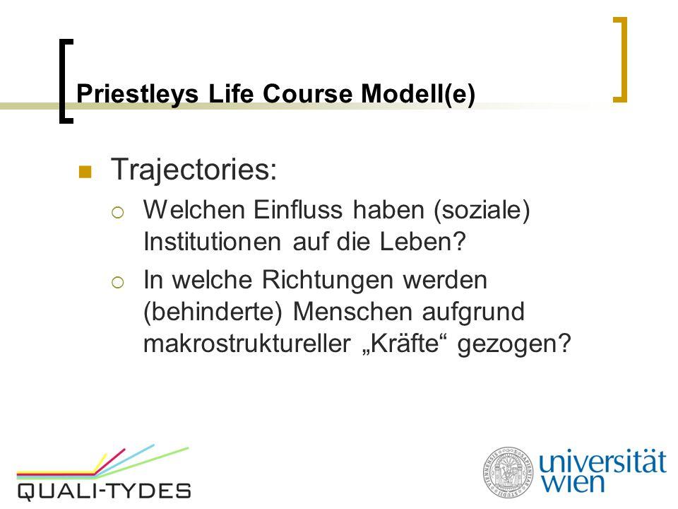 Priestleys Life Course Modell(e)