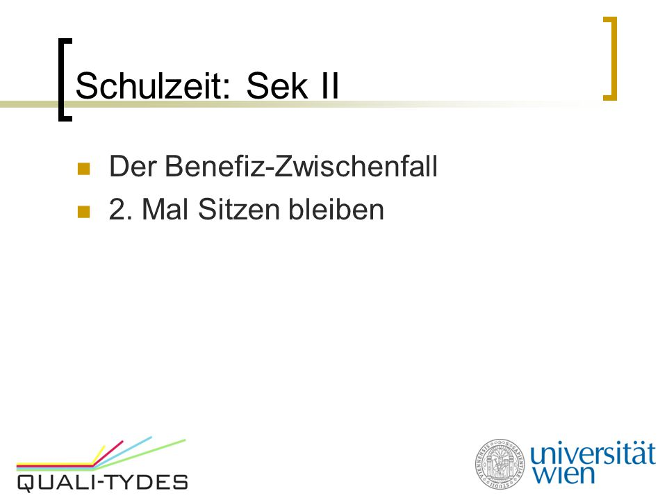 Schulzeit: Sek II Der Benefiz-Zwischenfall 2. Mal Sitzen bleiben