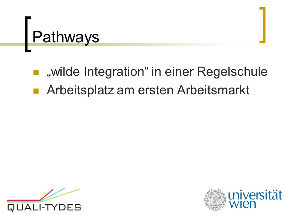"Pathways ""wilde Integration in einer Regelschule"