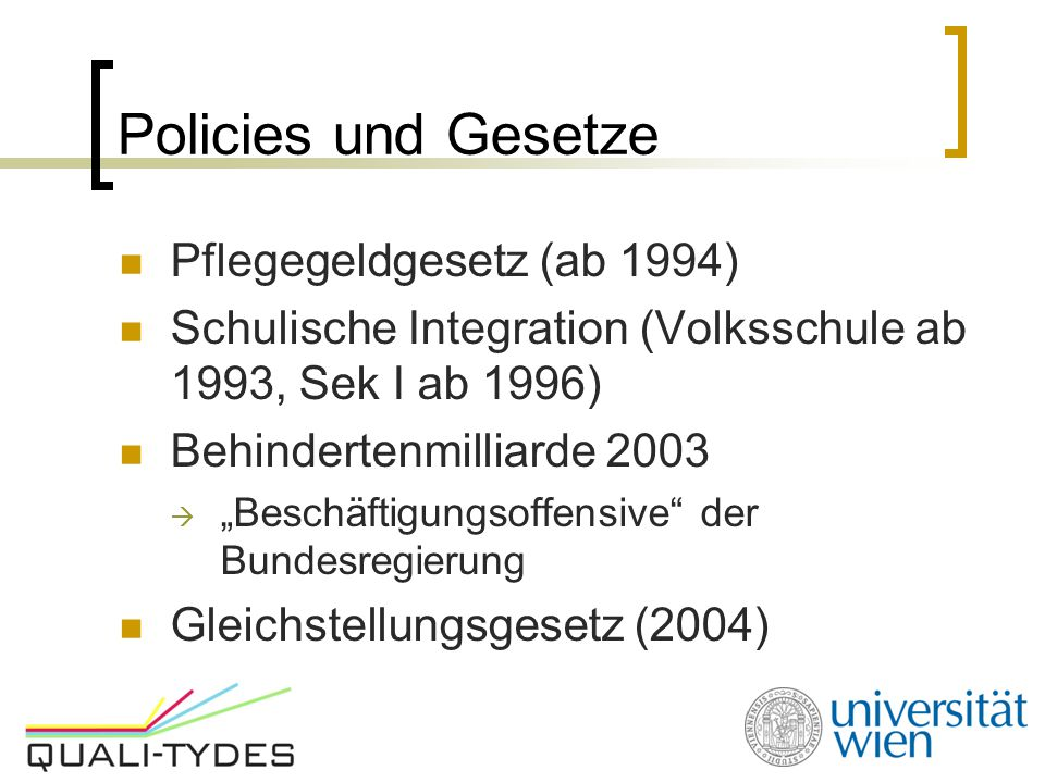 Policies und Gesetze Pflegegeldgesetz (ab 1994)