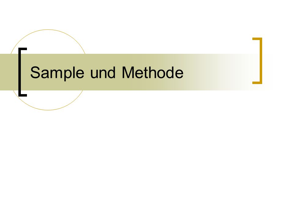 Sample und Methode