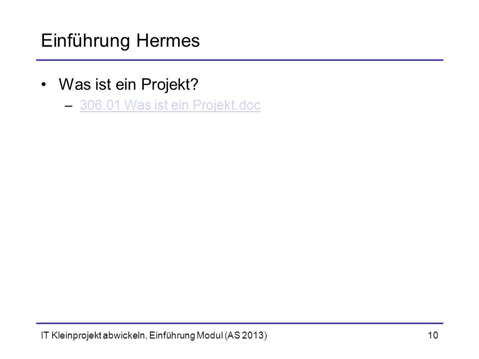 Einführung Hermes Was ist ein Projekt 306.01 Was ist ein Projekt.doc
