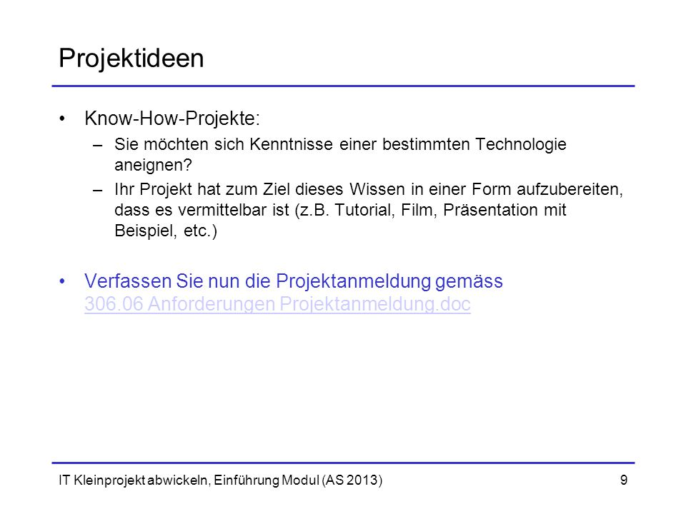 Projektideen Know-How-Projekte: