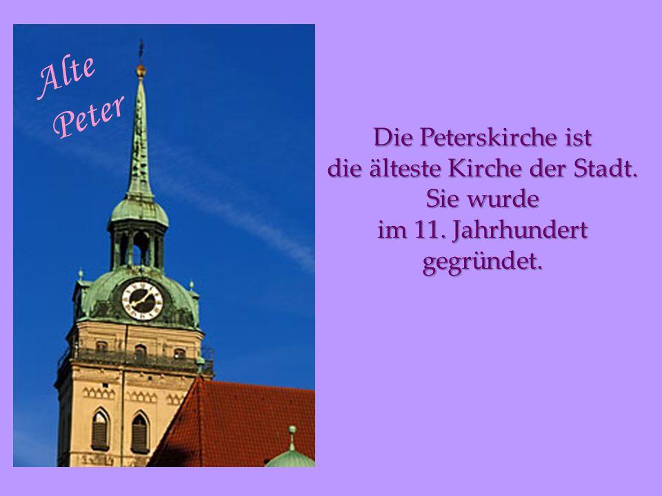Alte Peter Die Peterskirche ist die älteste Kirche der Stadt.