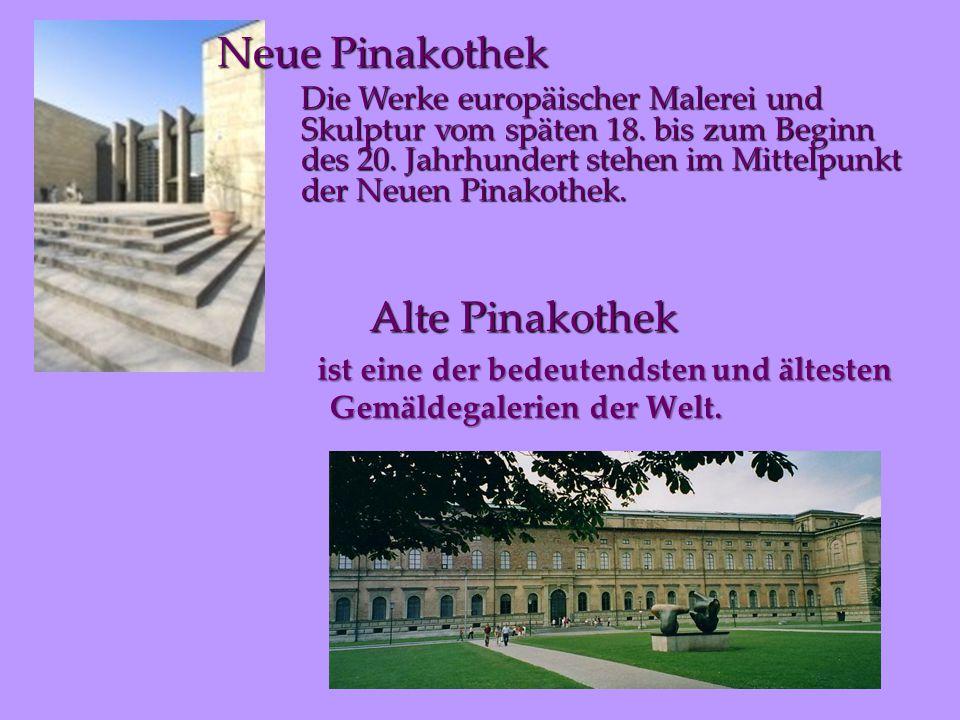 Neue Pinakothek Alte Pinakothek