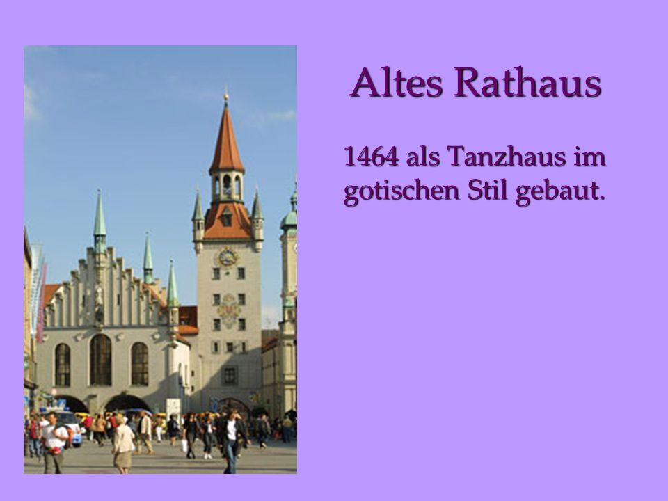 Altes Rathaus 1464 als Tanzhaus im gotischen Stil gebaut.