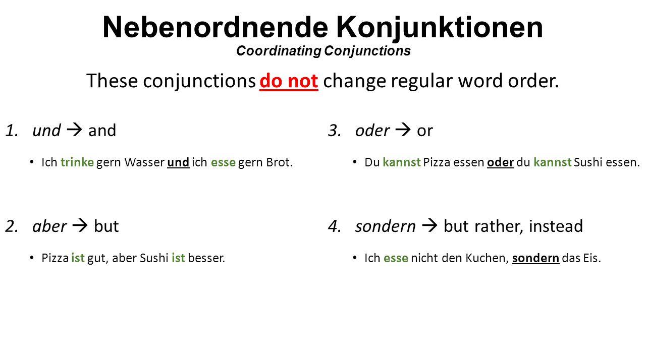 Nebenordnende Konjunktionen Coordinating Conjunctions